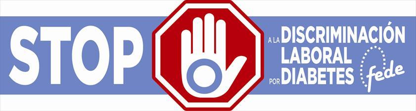 campaña STOP discriminación laboral por diabetes